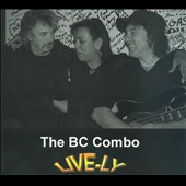 The BC Combo: Live-Ly