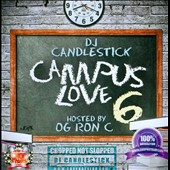 O.G. Ron C.: Campus Love 6