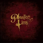 Phantom Limb: Phantom Limb *