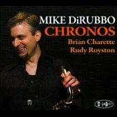 Mike DiRubbo: Chronos [Digipak] *