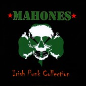 The Mahones: The Irish Punk Collection [PA]