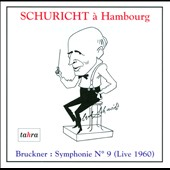 Schuricht &#224; Hamburg: Bruckner Symphonie No. 9