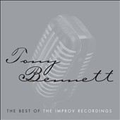 Tony Bennett (Vocals): The Best of the Improv Recordings