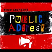 Omar Jahpreme: Public Address [Digipak]
