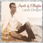 Lance Ellington: Aspects of Ellington