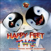John Powell (Film Composer): Happy Feet Two [Original Motion Picture Soundtrack]