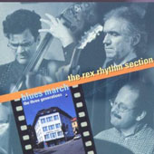 Rex Rhythm Section: Blues March
