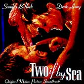 Original Soundtrack: Two If by Sea
