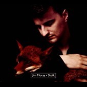 Jim Moray: Skulk [Digipak] *