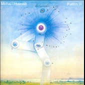 Michal Urbaniak (Jazz Violin): Fusion III