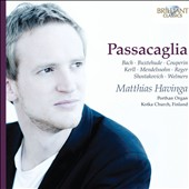 Passacaglia - works by Reger, Buxtehude, Mendelssohn, Couperin, Kerll, Bach, et al. / Matthias Havinga, organ