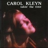 Carol Kleyn: Takin' the Time