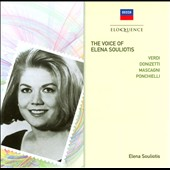 The Voice of Elena Souliotis - Verdi, Donizetti, Mascagni, Ponchielli