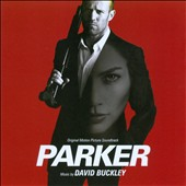 David Buckley: Parker [Original Motion Picture Soundtrack]