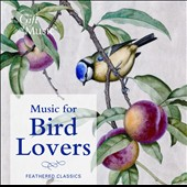 Music for Bird Lovers / Baroque Festival Orchestra, Souter, Giles, Spring and Gregory
