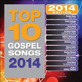 Various Artists: Top 10 Gospel Songs: 2014 Edition