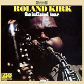Roland Kirk/Rahsaan Roland Kirk: The Inflated Tear