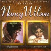 Nancy Wilson: Kaleidoscope/I Know I Love Him *