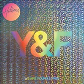 Hillsong Young & Free: We Are Young & Free [Live]