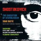 Shostakovich: The Execution of Stepan Razin; Zoya Suite / Shenyang, Mari Palo, Tuomas Katajala