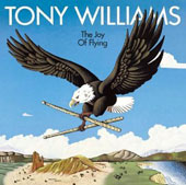 Tony Williams (Drums)/The Tony Williams Lifetime (Drums): The Joy of Flying