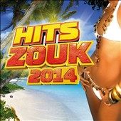 Various Artists: Hits Zouk 2014