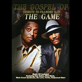 Gangsta Brown/Jimmy Starr/Fillmore Slim: Gospel of the Game-Tribut to Fillmore Slim (2PC)