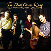 Paul Vornhagen Quartet: In Our Own Way