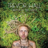 Trevor Hall: Chapter of the Forest [8/25] *