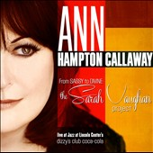 Ann Hampton Callaway: From Sassy to Divine: The Sarah Vaughan Project [Digipak] *