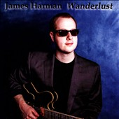 James Harman (Guitar): Wanderlust