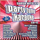 Karaoke: Party Tyme Karaoke: Super Hits, Vol. 22