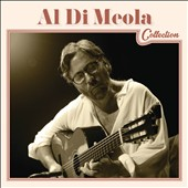 Al di Meola: Al Di Meola Collection *