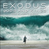 Alberto Iglesias: Exodus: Gods and Kings [Original Motion Picture Soundtrack] [12/9]