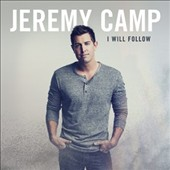 Jeremy Camp: I Will Follow [2/3] *