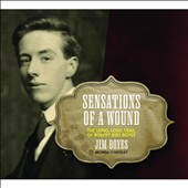Jim Boyes: Sensations of a Wound