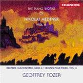 Medtner: Piano Works Vol 6 / Geoffrey Tozer