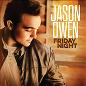 Jason Owen: Friday Night [Deluxe Edition]