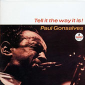 Paul Gonsalves: Tell It the Way It Is [Limited Edition]