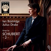Schubert: Lieder, Vol. 2 / Ian Bostridge, tenor & Julius Drake, piano