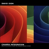 David Ison: Music to Liberate, Align, and Engage with Your Body's Enegetic Essences
