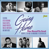 Various Artists: Going Home: The Road to Soul: Memphis, Stax and the Awakening of Southern Soul