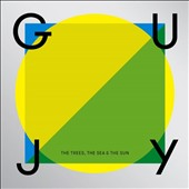 Guy J: Trees the Sea & The Sun