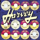 Various Artists: The Complete Harvey Records Singles
