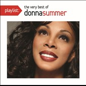 Donna Summer (Vocals): Playlist: The Very Best of Donna Summer