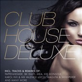 Various Artists: Club House Deluxe