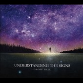 Geoff Hall: Understanding the Signs [Slipcase]