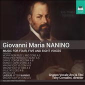 Giovanni Maria Nanino (1544-1607): Music for Four, Five and Eight Voices / Tony Corradini, Gruppo Vocale Àrsi & Tèsi