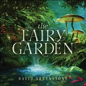 David Arkenstone: The  Fairy Garden *
