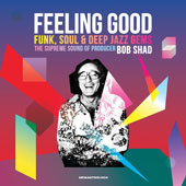 Various Artists: Feeling Good: The Supreme Sound of Producer Bob Shad